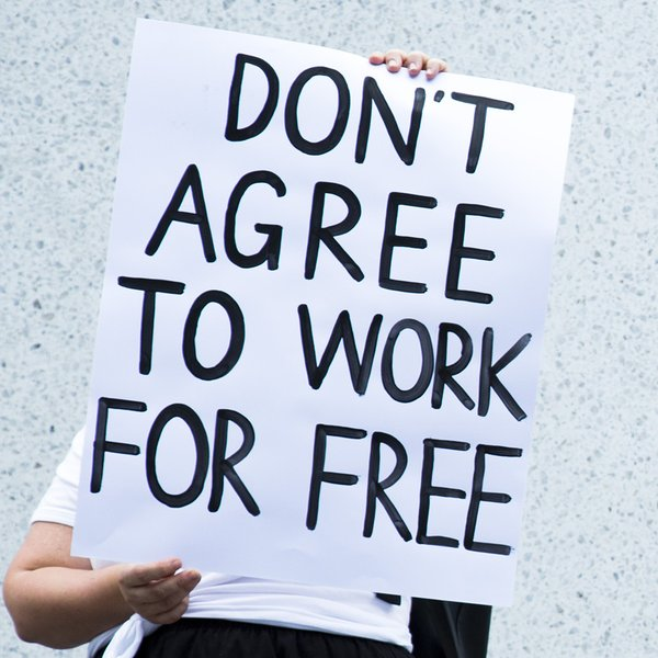 Don't agree to work for free